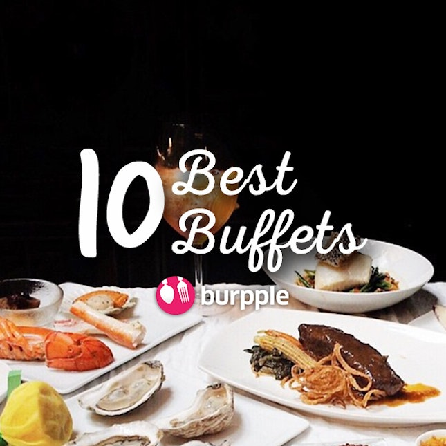 10 Best Buffets in Singapore