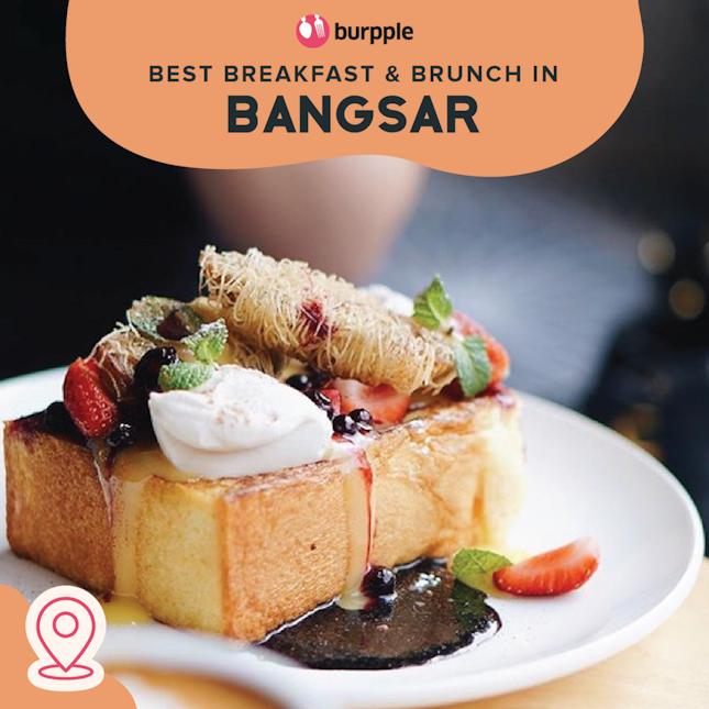 Best Breakfast & Brunch in Bangsar