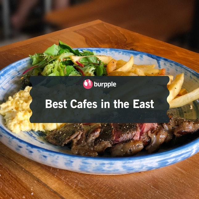 Best Cafes in the East