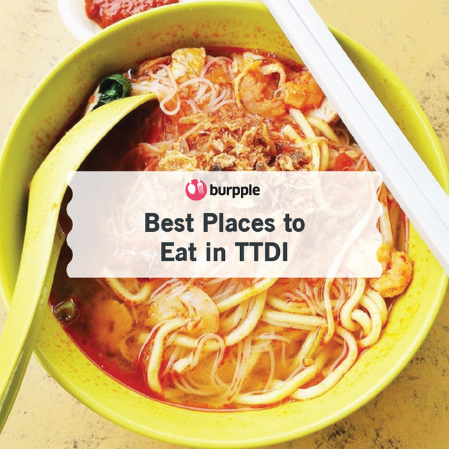 Best Places to Eat in TTDI