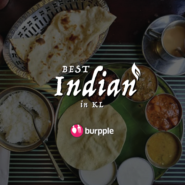 Best Places For Indian Food In Kuala Lumpur