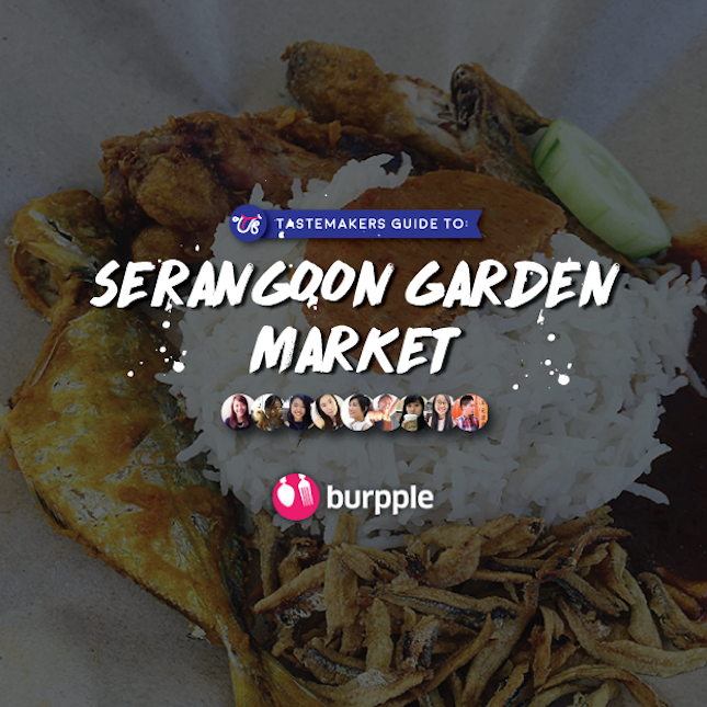 Tastemakers Guide to Serangoon Garden Market