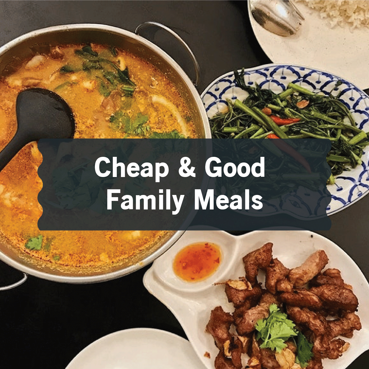 Cheap and Good Family Meals in Singapore