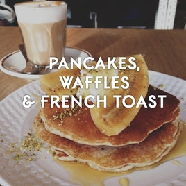 21 Best Pancakes, Waffles & French Toast