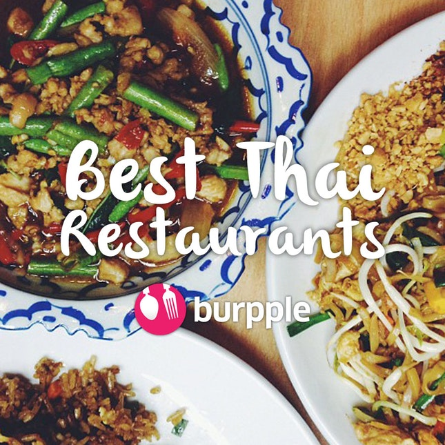 Best Thai Restaurants In Singapore