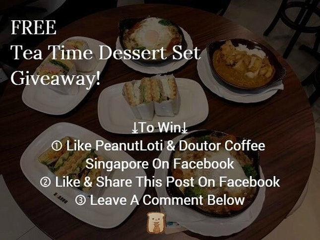 [New Blog Post | Food Tasting | Giveaway]Doutor Coffee - Wafflewich, Baked Rice & Dessert in CBD —————————————————————————Read our blog post at: http://peanutloti.com/doutor-coffee/3 LUCKY WINNERS get to try their Tea Time Dessert Set for FREE!
